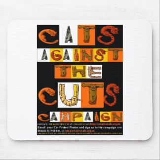 Cats against the Cuts Campaign Mouse Pad