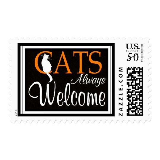 Cats always welcome sign postage