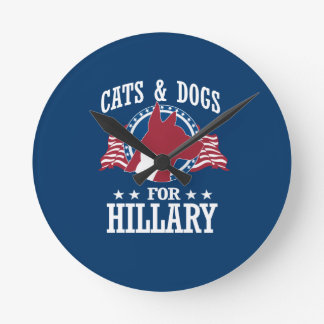 CATS AND DOGS FOR HILLARY ROUND CLOCK
