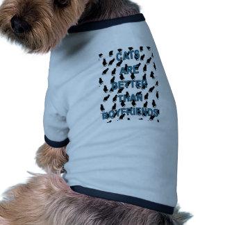 Cats Are Better Than Boyfriends Dog T-shirt