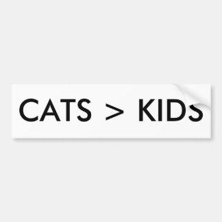 Cats are better than Kids Funny LOL Bumper Sticker Car Bumper Sticker