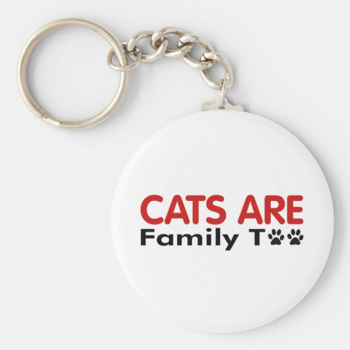 Cats Are Family Too Basic Round Button Keychain