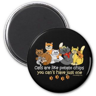 Cats are like potato chips 2 inch round magnet