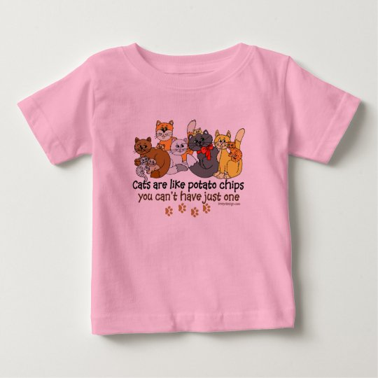 Cats are like potato chips baby T-Shirt