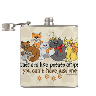 Cats are like potato chips hip flasks