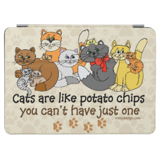 Cats are like potato chips iPad air cover
