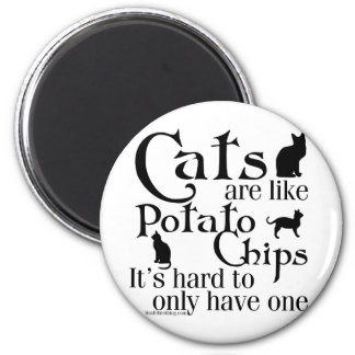 Cats are like potato chips... magnet