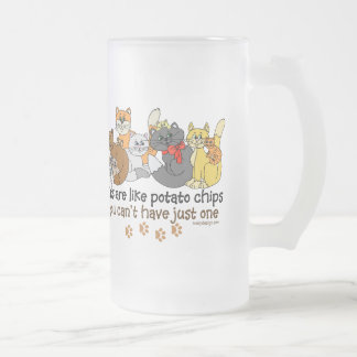 Cats are like potato chips frosted glass mug