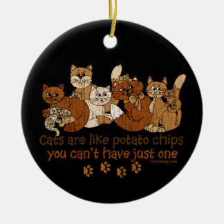 Cats are like potato chips ornaments
