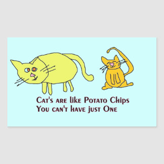 cats are like potato chips Stickers