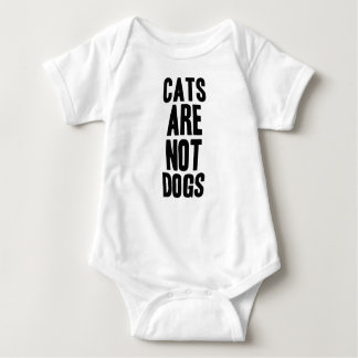 Cats are not dogs baby bodysuit