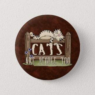 Cats are People Too Button