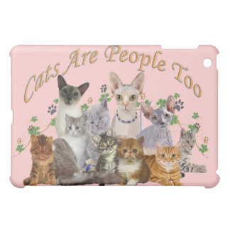 Cats Are People Too IPAD CASE