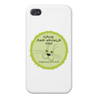 CATS ARE PEOPLE TOO - - LOVE TO BE ME CASE FOR iPhone 4