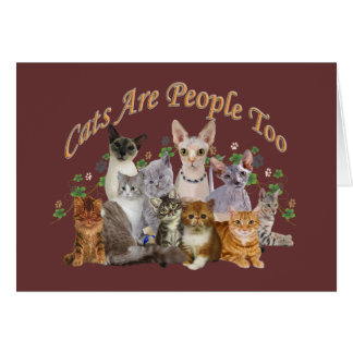 Cat's Are People Too merchandise Card