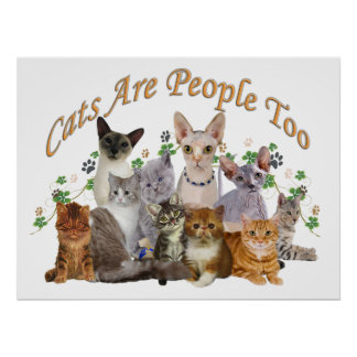 Cats Are People Too Posters
