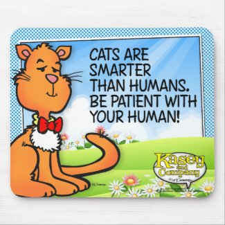 Cats Are Smarter Mouse Pad