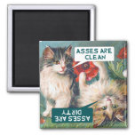 """Cats """"Asses Clean, Asses Dirty"""" 2 Inch Square Magnet"""