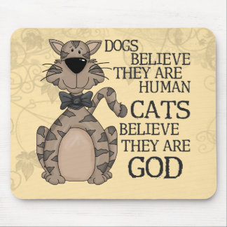 Cats Believe Mouse Pad
