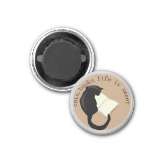 cats, books, life is sweet 1 inch round magnet