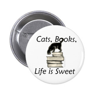 Cats Books Life is Sweet 2 Inch Round Button