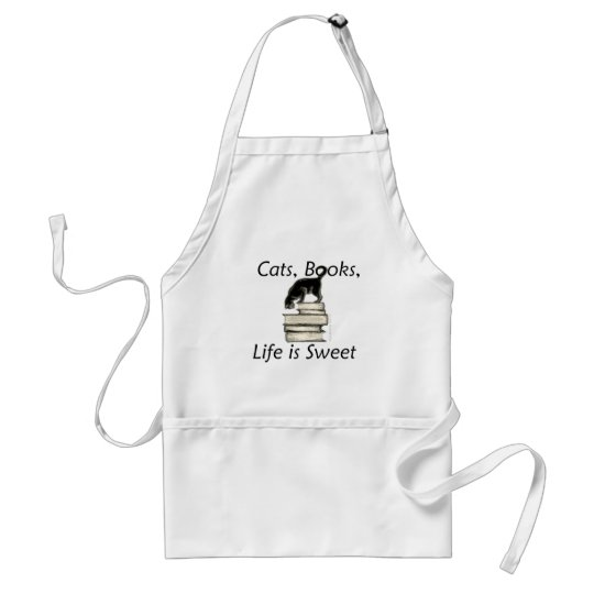 Cats, Books, Life is sweet Adult Apron