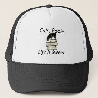 Cats, Books, Life is sweet Trucker Hat