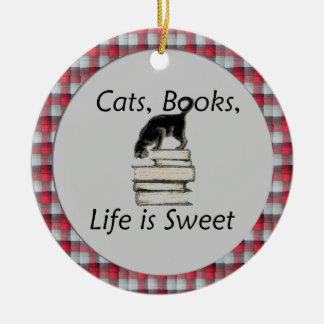 Cats books life is sweet with plaid rim ornament