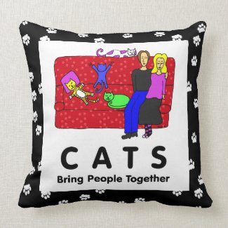 Cats Bring People Together Pillows