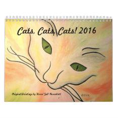 Cats, Cats, Cats - 2016 Calendar at Zazzle