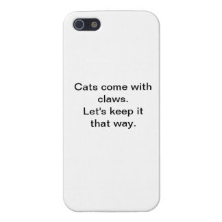 Cats Come With Claws iPhone 5 Glossy Finish Case