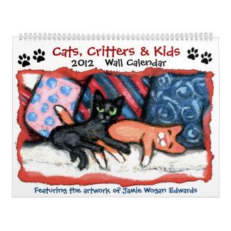 Cats, Critters & Kids 2012 Calendar X Large