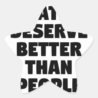 Cats Deserve Better Star Sticker