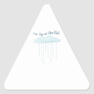 Cats,Dogs And More Rain! Triangle Sticker