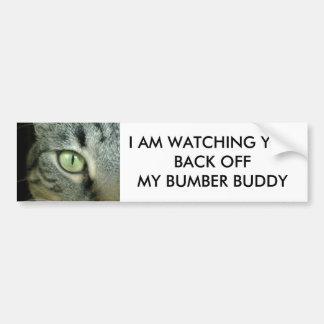 CAT'S EYE IS WATCHING U-GET OFF MY BUMPBER BUDDY BUMPER STICKER
