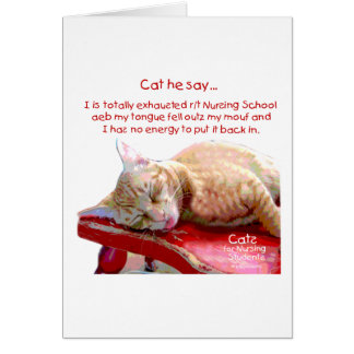 Cats for Nursing Students - Exhausted Card