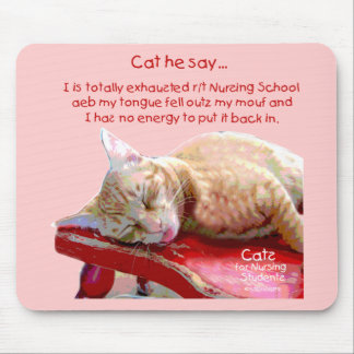 Cats for Nursing Students - Exhausted Mouse Pad