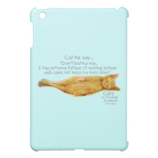 Cats for Nursing Students - Extreme Fatigue Case For The iPad Mini