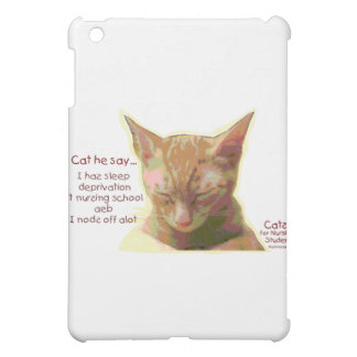 Cats for Nursing Students - Sleep Deprivation iPad Mini Covers