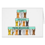 Cats Happy Birthday from Missouri. Greeting Cards