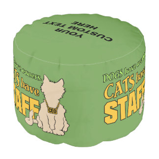 CATS HAVE STAFF custom pouf