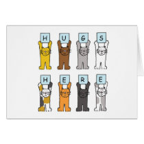 Cats Hugs Here Encouragement card. Card