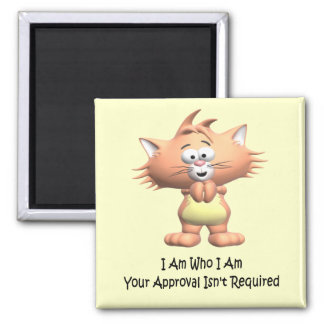 Cats: I Am Who I Am 2 Inch Square Magnet