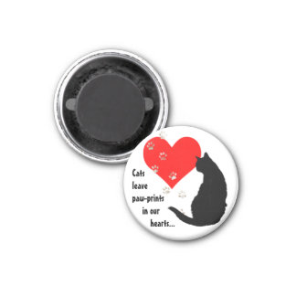 Cats leave Paw-Prints in our Hearts 1 Inch Round Magnet