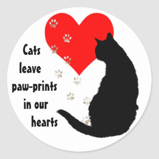Cats leave paw-prints in our hearts classic round sticker