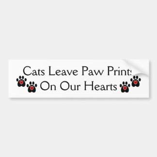 Cats Leave Paw Prints on our Hearts Car Bumper Sticker