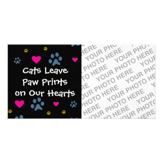 Cats Leave Paw Prints on Our Hearts Card