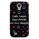Cats Leave Paw Prints on Our Hearts Samsung Galaxy S4 Cover