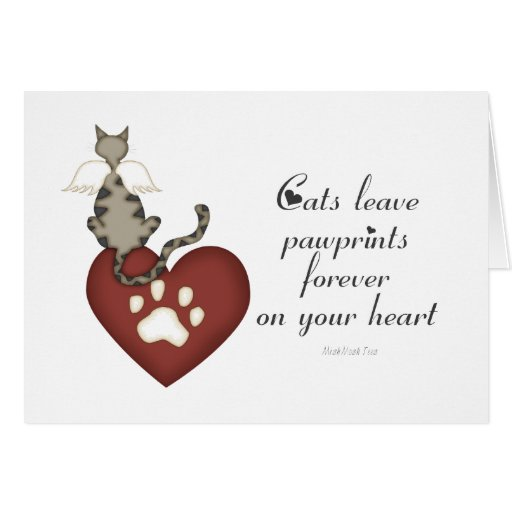 Cats Leave Pawprints On Your Heart Card