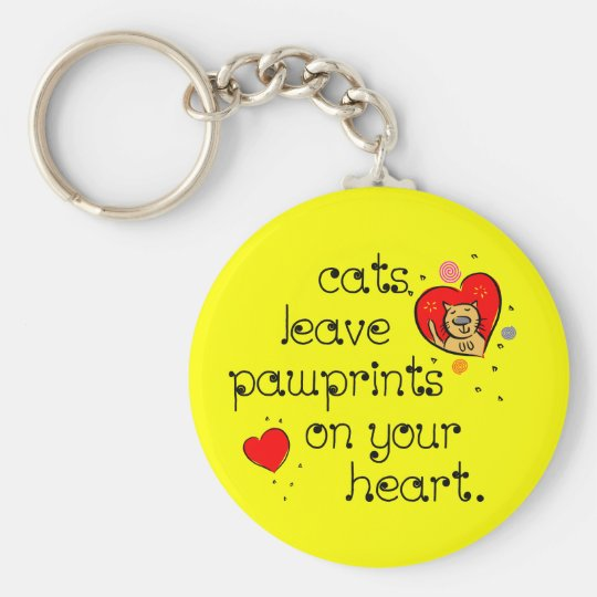 Cats leave pawprints on your heart. keychain